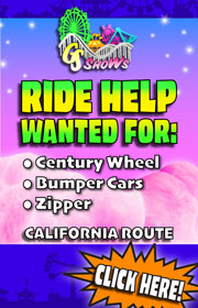 G&S Shows, a California Carnival company, is now hiring ride and food help for its California based route.  Good starting salary and a private bunk room is included!  Call Dave or Joe at 714-893-1336