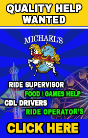Michael's Amusements - CDL drivers, Ride Foremen, Food & Game Help wanted for 2020!  Email michaelsamusements@yahoo.com for more info.