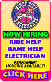 WINDY CITY AMUSEMENTS - General Ride Help, Electrician, Mechanic wanted for 2019 season!  Call Mark at 630-327-7156 or Mike at (630)327-7148